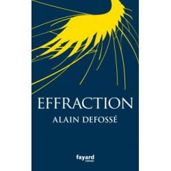 Effraction - Alain Defossé