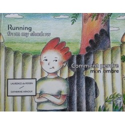 Comment perdre mon ombre - Running from my shadow