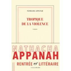 Tropique de la violence - Natacha Appanah - Sortie le 25/08