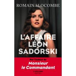 L'AFFAIRE LÉON SADORSKI - Romain Slocombe - Sortie le 25/08