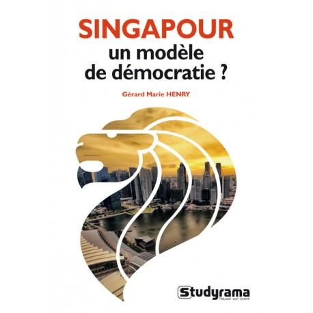 Singapour : un modèle de démocratie