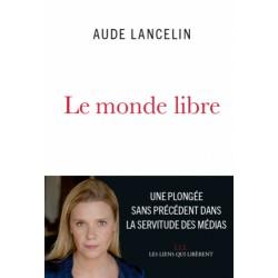 Le monde libre, Aude Lancelin - Prix Renaudot