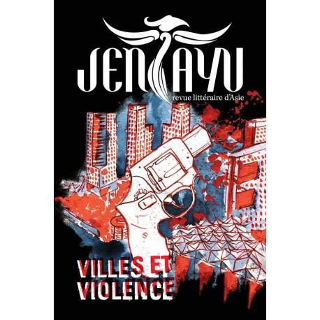 """Revue Jentayu Numéro 2 """"Villes et Violence"""""""