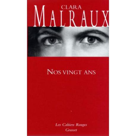 Nos vingt ans - Clara Malraux
