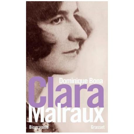 Clara Malraux par Dominique Bona
