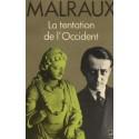La Tentation de l'Occident - André Malraux