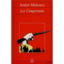 Les Conquerants - André Malraux