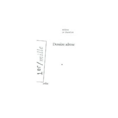 Dernière adresse - Hélène Le Chatelier